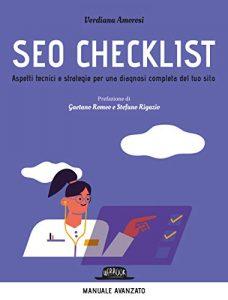 SEO CheckList - Il libro per chi vuole scoprire il mondo dell'ottimizzazione per i motori di ricerca